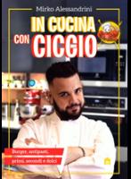 In Cucina con Ciccio, di Mirko Alessandrini