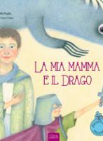 La mia mamma e il drago
